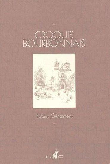 Livre croquis bourbonnais par Robert Génermont